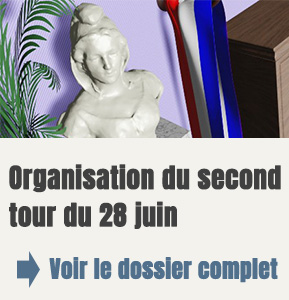 Organisation du second tour du 28 juin